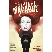 CRIMINAL MACABRE THE BIG BLEED OUT TP