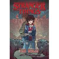 STRANGER THINGS THE BULLY GN TP - Greg Pak