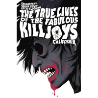 TRUE LIVES FABULOUS KILLJOYS CALIFORNIA LIBRARY ED HC - Gerard Way, Shaun Simon