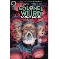 COLONEL WEIRD COSMAGOG #1 (OF 4) CVR A CROOK - Jeff Lemire