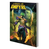 EMPYRE TP LORDS OF EMPYRE - Chip Zdarsky, Anthony Oliveira, Alex Paknadel, Ger...