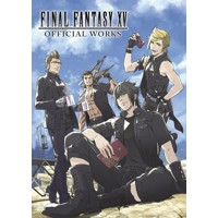 FINAL FANTASY XV OFFICIAL WORKS HC - Various