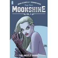 MOONSHINE TP VOL 04 ANGELS SHARE (MR) - Brian Azzarello