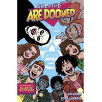 BILL & TED ARE DOOMED TP - Evan Dorkin