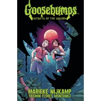 GOOSEBUMPS SECRET OF THE SWAMP TP - Marieke Nijkamp