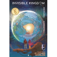 INVISIBLE KINGDOM TP VOL 03 IN OTHER WORLDS (MR) - G. Willow Wilson
