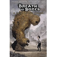 BREATH OF BONES A TALE OF GOLEM TP (MR) - Steve Niles, Matt Santoro