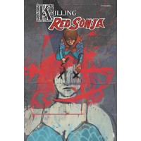 KILLING RED SONJA TP - Mark Russell, Bryce Ingman