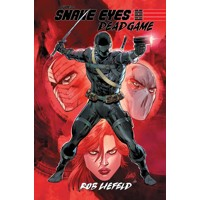 SNAKE EYES DEADGAME TP - Rob Liefeld, Chad Bowers